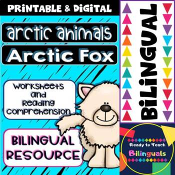 The Arctic Fox - Reading Comprehension and Worksheets - Bilingual