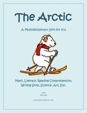 """""""The Arctic"""" Math and Literacy Unit - Aligned with Common Core Standards"""