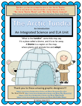 The Arctic Tundra (An Intro) Part 1 of 3 An Integrated Science and ELA Poem