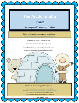 The Arctic Tundra Plants Part 2 of 3  An Integrated Science and ELA Poem