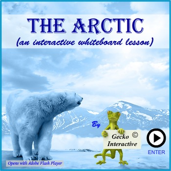 The Arctic - an Interactive SmartBoard and Whiteboard lesson