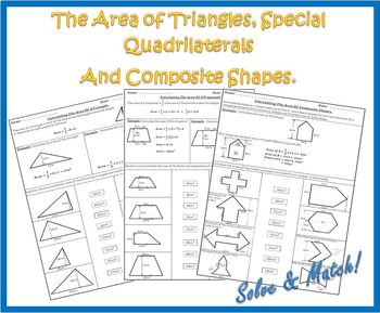 The Area Of Triangles, Special Quadrilaterals And Composite Shapes.