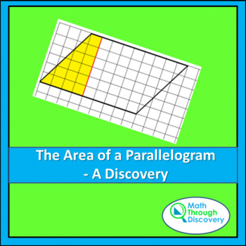 Geometry:  The Area of a Parallelogram - A Discovery