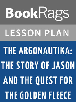 The Argonautika: Lesson Plans
