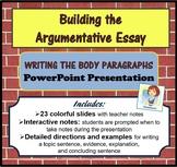 The Argumentative Essay: Writing the Body Paragraphs