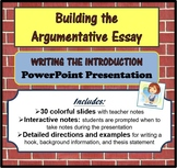 The Argumentative Essay: Writing the Introduction