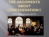 The Arguments For and Against Confederation