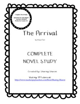 The Arrival by Shaun Tan - A complete novel study