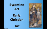 The Art History of Byzantium and Early Christian Art