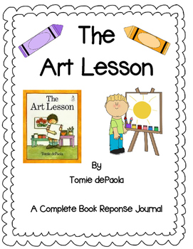 The Art Lesson by Tomie dePaola-A Complete Book Response Journal