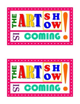 The Art Show is coming teaser sign