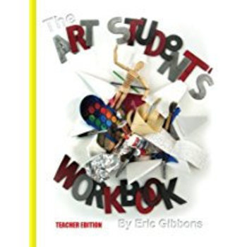 Art Book, The Art Student's Workbook - Both Student and Teacher Editions