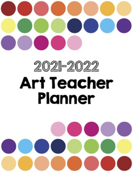The Art Teacher Planner 2017-2018 Full Color Edition