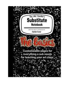 The Art Teacher's Substitute Notebook:  The Basics