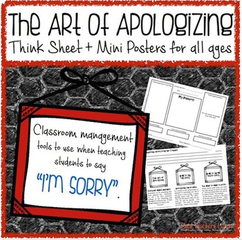 The Art of Apologizing: Think Sheet & Mini Posters for all ages