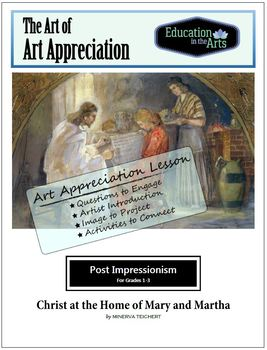 Teichert Christ at the Home of Mary and Martha Post Impressionism