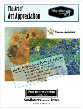 Van Gogh 2 Lessons: Sunflowers and Irises-Post Impressionism