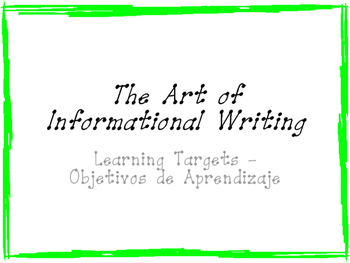 The Art of Informational Writing Learning Targets - Bilingual