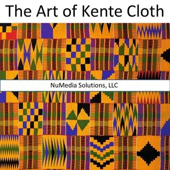 The Art of Kente Cloth