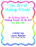 The Art of Making Friends Activity Guide