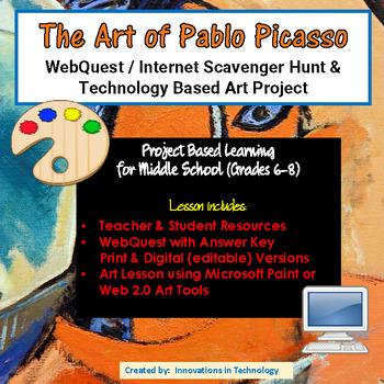 The Art of Pablo Picasso - WebQuest / Internet Scavenger Hunt & Art Project