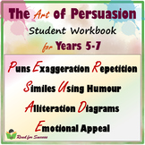 The Art of Persuasion Workbook for Years 5-7