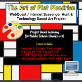 The Art of Piet Mondrian - WebQuest / Internet Scavenger Hunt & Art Project