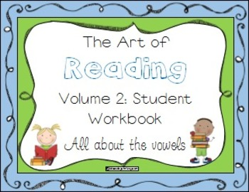 The Art of Reading Volume 2: The Vowels, Student Workbook