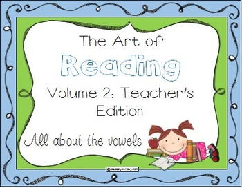 The Art of Reading Volume 2: The Vowels, Teacher's Edition