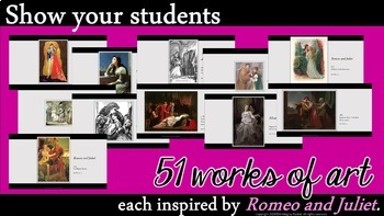 Romeo and Juliet Pre-Reading Presentation: The Art of Romeo and Juliet