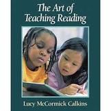 The Art of Teaching Reading by Lucy Calkins