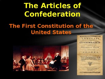 Foundations of Government - The Articles of Confederation
