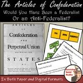 Articles of Confederation Lesson - Federalist vs. Anti-Federalist Survey, Too!