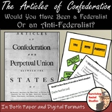 Articles of Confederation Lesson - Federalist vs. Anti-Federalist Survey, Too!