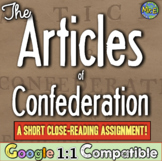 Articles of Confederation: Why did the Articles fail? A Close Reading Assignment