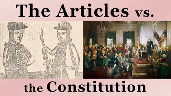 The Articles of Confederation vs the Constitution