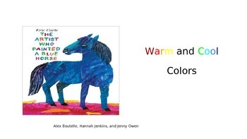 The Artist Who Painted A Blue Horse: Warm and Cool Colors Lesson