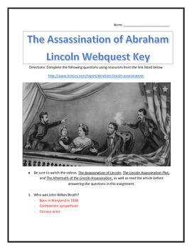 The Assassination of Abraham Lincoln- Webquest and Video Analysis with Key