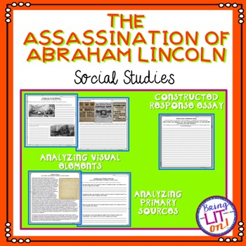 The Assassination of Lincoln - Analyzing Visual Images and Primary Sources