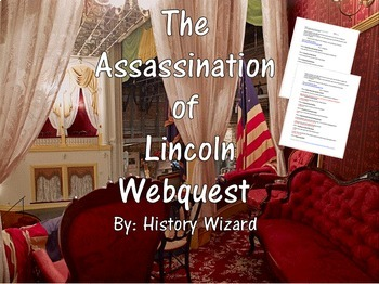 The Assassination of Lincoln Webquest (Great Civil War Website)