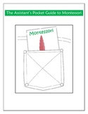 The Assistant's Pocket Guide to Montessori