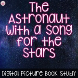 The Astronaut with a Song for the Stars Picture Book Study