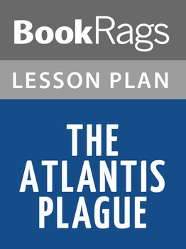 The Atlantis Plague Lesson Plans
