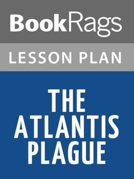 The Atlantis Plague Lesson Plans