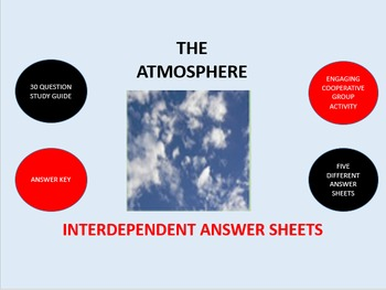 The Atmosphere:  Interdependent Answer Sheets Activity