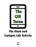 The Atom and Isotopes Lab Activity
