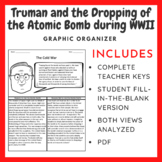 Truman and the Dropping of the Atomic Bomb: Graphic Organizer