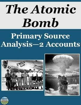 The Atomic Bomb Primary Source Analysis