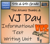 The Atomic Bombs & VJ Day - Informational Text Writing Activity