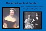 The Attack at Fort Sumter: Utilizing Primary Sources to Engage Students
